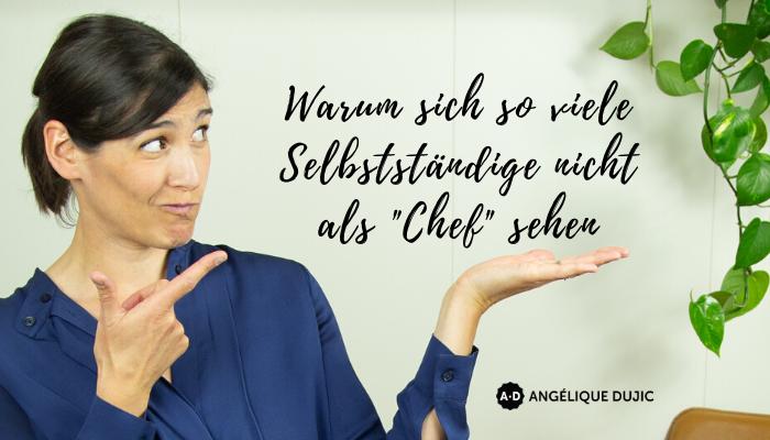 """Warum sich so viele Selbstständige nicht als """"Chef"""" oder """"Führungspersönlichkeit"""" sehen"""